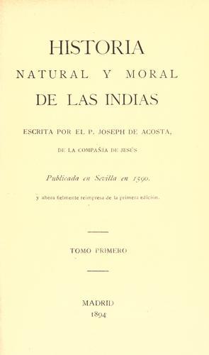 Download Historia natural y moral de las Indias