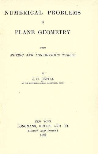 Download Numerical problems in plane geometry with metric and logarithmic tables