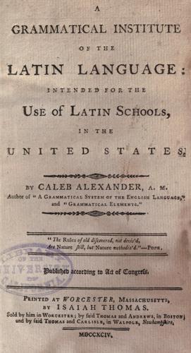 A grammatical institute of the Latin language