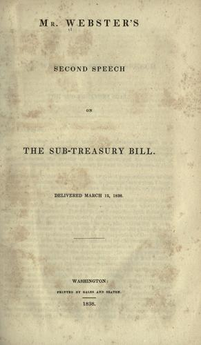 Download Mr. Webster's second speech on the Sub-treasury bill.