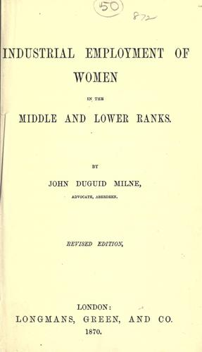 Industrial employment of women in the middle and lower ranks.