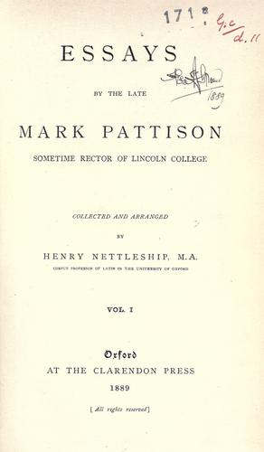 Essays by the late Mark Pattison
