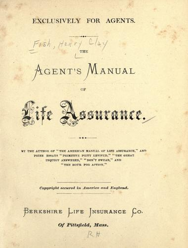 Download The agent's manual of life assurance.