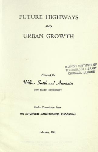 Future highways and urban growth.