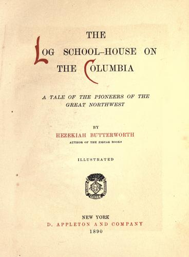 Download The log school-house on the Columbia