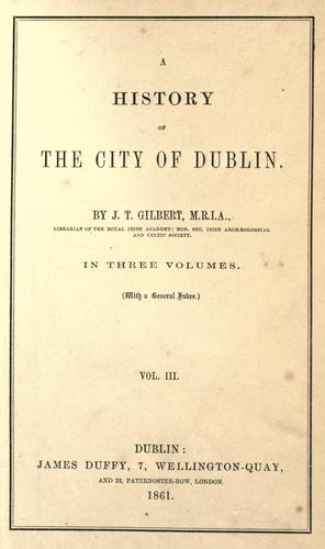 A history of the city of Dublin.