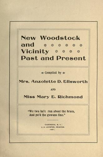 New Woodstock and vicinity past and present