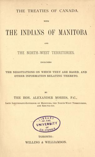 Download The treaties of Canada with the Indians of Manitoba and the North-west territories