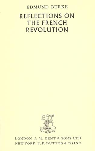 Reflections on the French Revolution & other essays.