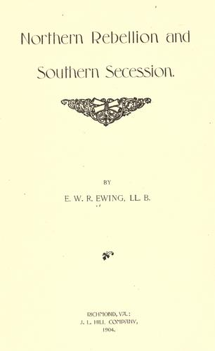 Download Northern rebellion and southern secession