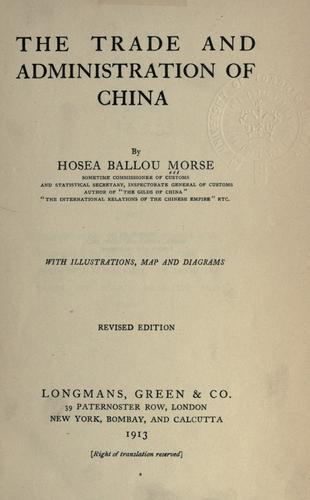 The trade and administration of China