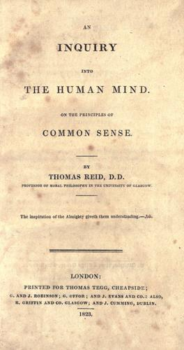 An inquiry into the human mind on the principles of common sense.