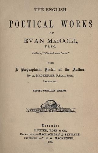 The English poetical works of Evan MacColl