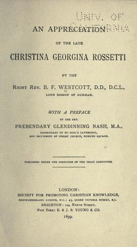 An appreciation of the late Christina Georgina Rossetti