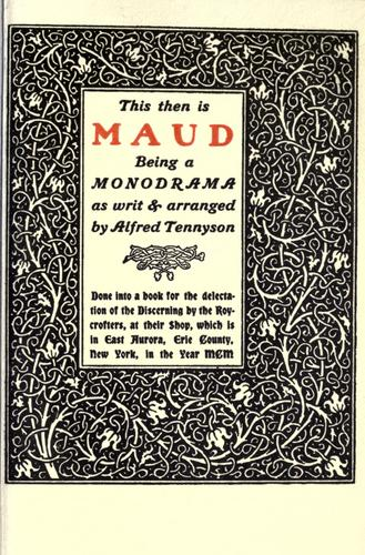 This then is Maud, being a monodrama