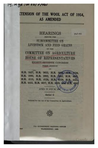 Extension of the Wool Act of 1954, as Amended: Hearings Before the ...