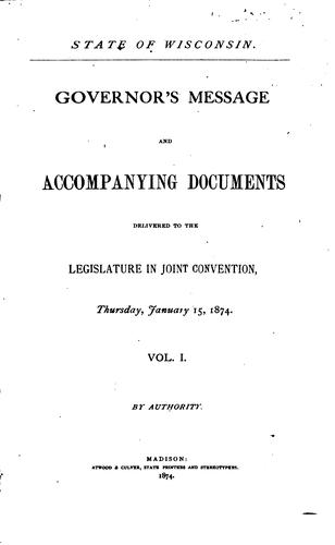 Public Documents of the State of Wisconsin: Being the Reports of the Various …