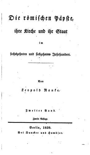 Die römischen Päpste: Ihre Kirche und ihr Staat im Sechszehnten und …