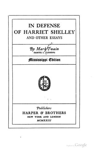 In Defense of Harriet Shelley: And Other Essays