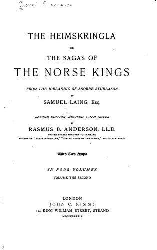 The Heimskringla: Or, The Sagas of the Norse Kings from the ...