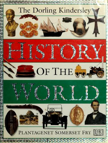 Download The Dorling Kindersley history of the world