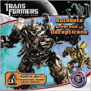 Autobots versus Decepticons