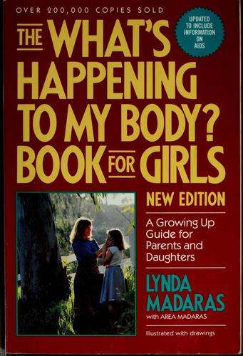 The what's happening to my body? book for girls