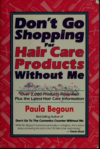 Download Don't go shopping for hair care products without me