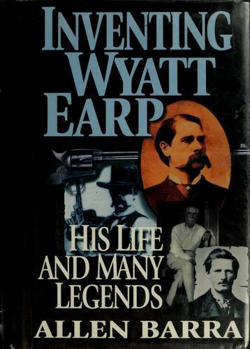 Inventing Wyatt Earp