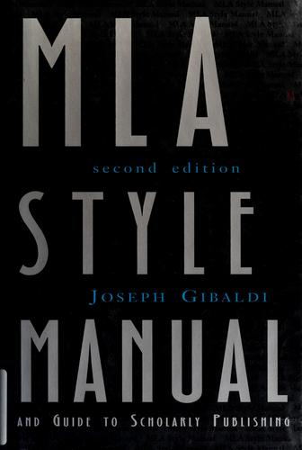 Download MLA style manual and guide to scholarly publishing