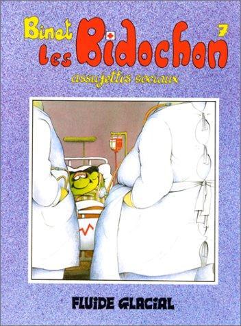 Les Bidochon, tome 7 : Assujettis sociaux (French Edition), Binet