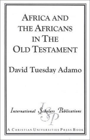 Download Africa and the Africans in the Old Testament