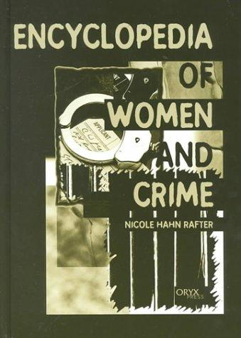 Download Encyclopedia of Women and Crime: