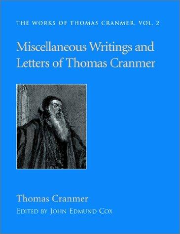 Download Miscellaneous Writings and Letters of Thomas Cranmer