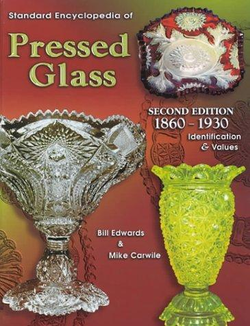 Standard encyclopedia of pressed glass, 1860-1930