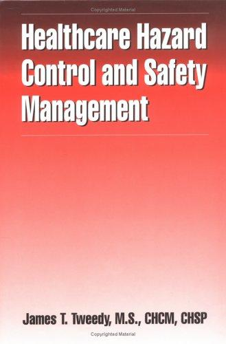 Download Healthcare Hazard Control and Safety Management