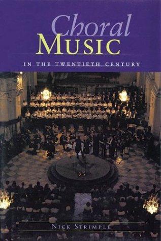 Download Choral Music in the Twentieth Century