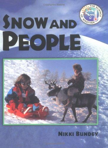 Download Snow and People (Science of Weather)