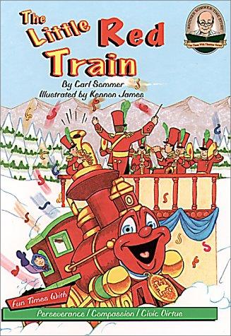 The little red train = by Carl Sommer