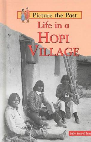 Life in a Hopi Village (Picture the Past)
