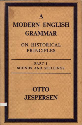 A modern English grammar on historical principles.