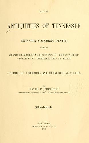 Download The antiquities of Tennessee and the adjacent states, and the state of aboriginal society in the scale of civilization represented by them