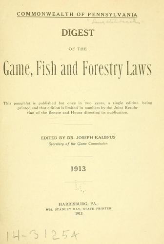 Download Digest of the game, fish, and forestry laws …