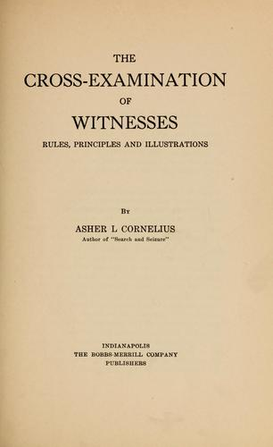 The cross-examination of witnesses