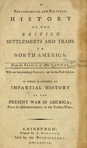 Download A philosophical and political history of the British settlements and trade in North America