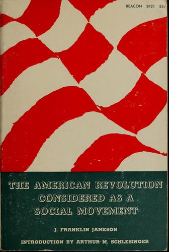 Download The American Revolution considered as a social movement.