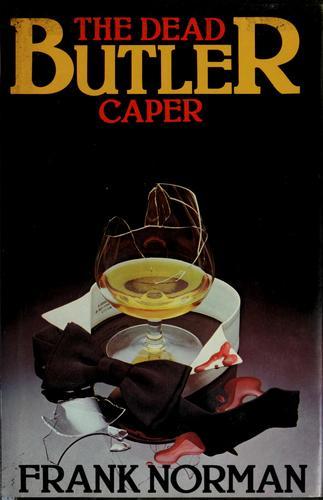 The dead butler caper