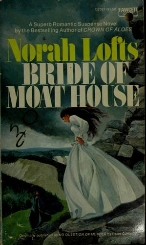 Bride of Moat House
