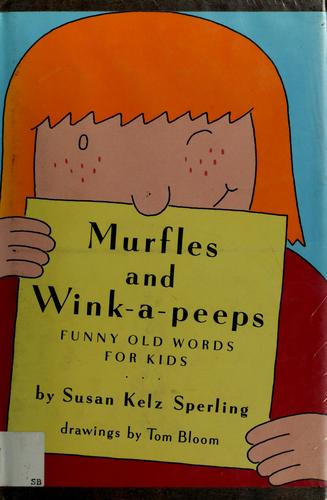 Murfles and Winkapeeps