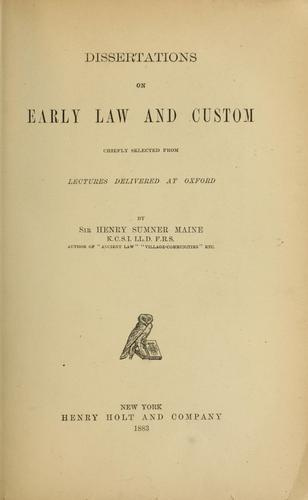 Dissertations on early law and custom